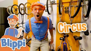Blippi Visit The Circus School! | Learn With Blippi For Kids | Educational Videos For Toddlers