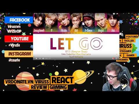 BTS - LET GO ViruSs Reaction !