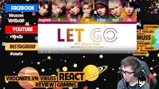 Video BTS - LET GO ViruSs Reaction ! download MP3, 3GP, MP4, WEBM, AVI, FLV April 2018