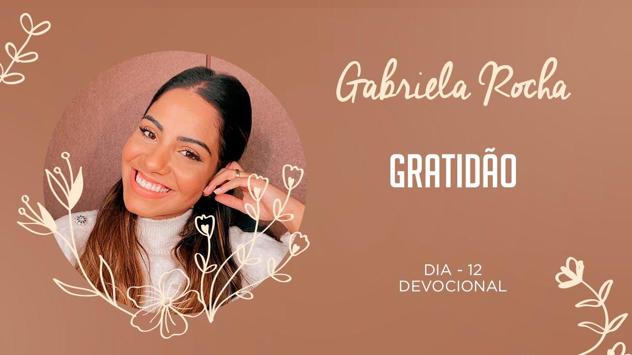 GABRIELA ROCHA | DEVOCIONAL 12 | GRATIDÃO