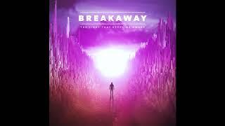 B R E A K A W A Y - Breathe (Official Audio)