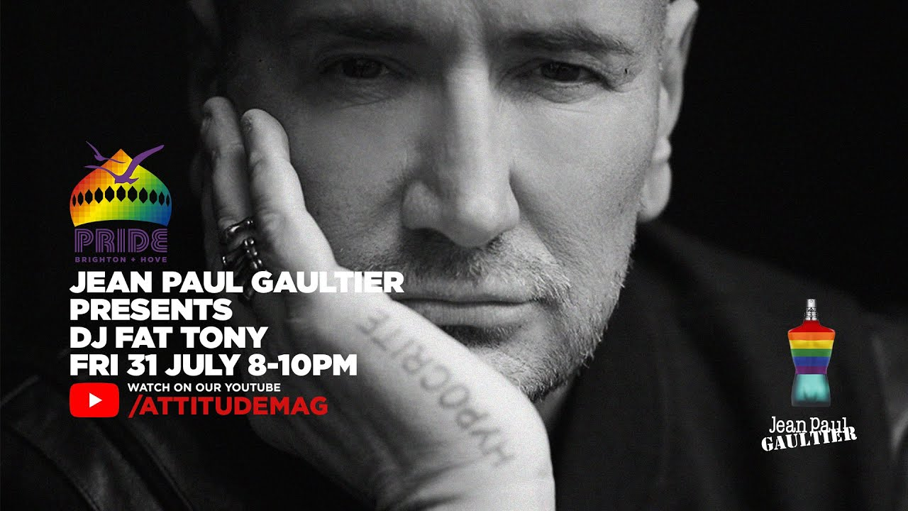 Fat Tony DJ Set – Jean Paul Gaultier Presents | Brighton Pride Friday We Are Fabuloso Warm Up Party