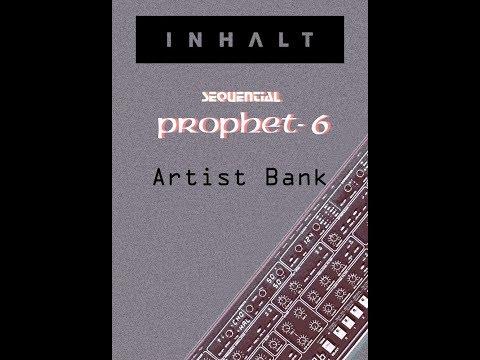INHALT Prophet 6 Artist Bank Demo
