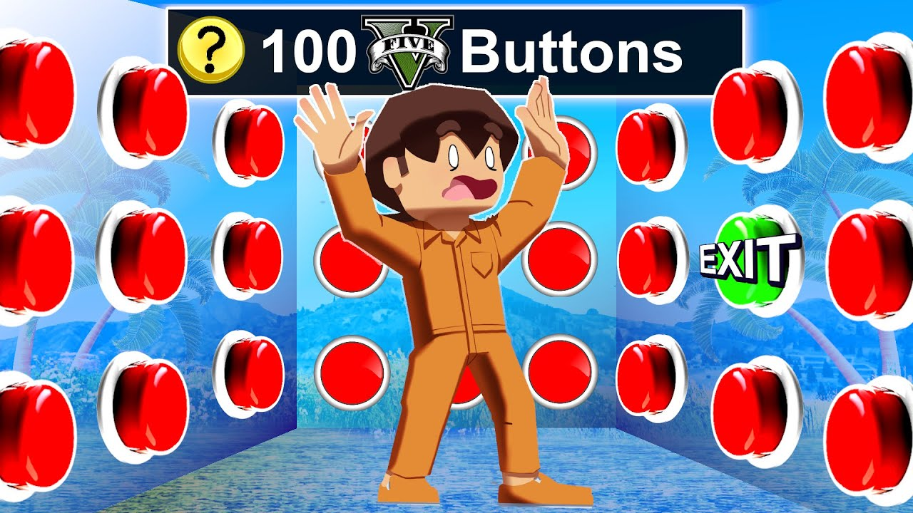 100 Mystery Buttons But Only ONE Let's You ESCAPE GTA 5!