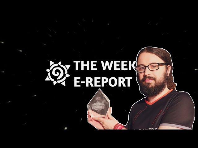 Nerfs, ups.... Tout change! - Hearthstone Weekly E-Report#55