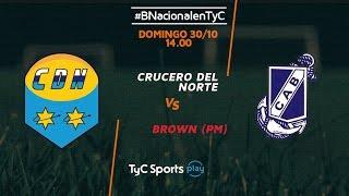 Crucero del Norte vs Guillermo Brown full match