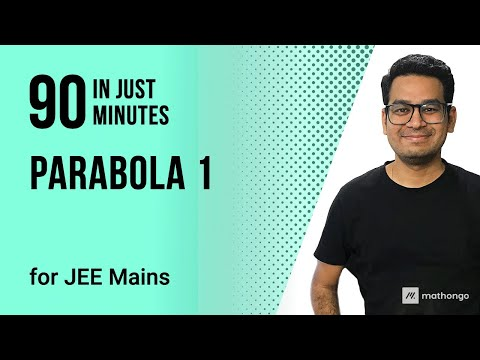 IIT JEE MAINS Online Crash Course - Day 12 - Parabola
