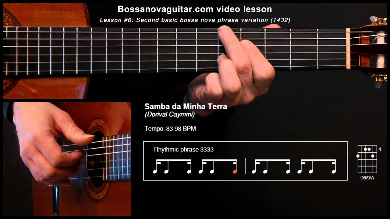 Samba da Minha Terra - Bossa Nova Guitar Lesson #6: Second Basic Phrase Variation