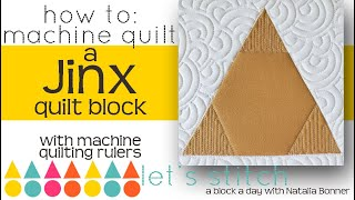 How to: Machine Quilt a Jinx Quilt Block-With Natalia Bonner- Let's Stitch a Block a Day- Day 138