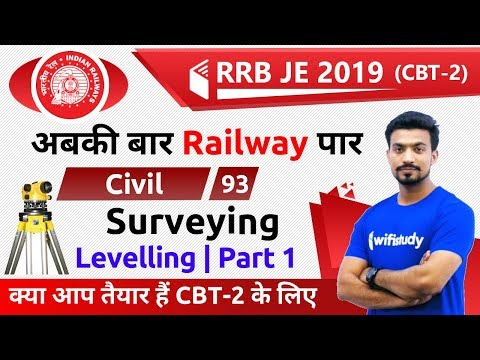 9:00 PM - RRB JE 2019 (CBT-2) | Civil Engg by Sandeep Sir | Surveying (Levelling Part-1)