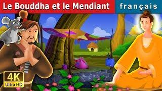 Le Bouddha et le Mendiant | Histoire Pour S'endormir | Contes De Fées Français