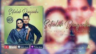 Download lagu Ratu Meta & Andi Merpati - Setialah Denganku (Official Video Lyrics) #lirik