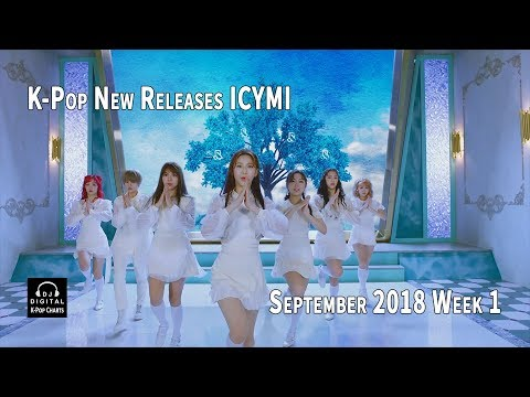 K-Pop New Releases - September 2018 Week 1 - K-Pop ICYMI