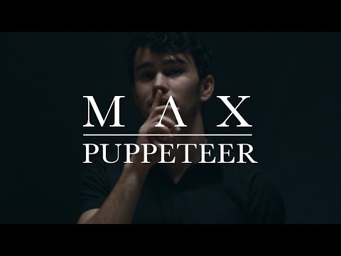 MAX - Puppeteer (OFFICIAL MUSIC VIDEO)