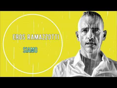 Eros Ramazzotti - Siamo ( Lyrics )