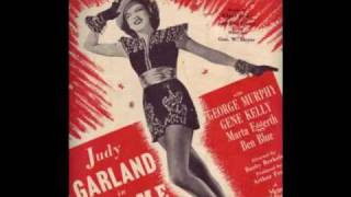 Watch Judy Garland I Never Knew I Could Love Anybody Like Im Loving You video