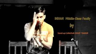 Indian Middle Class Family Stand Up Comedy by Rohit