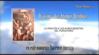 Oracion a Las Animas Benditas del Purgatorio