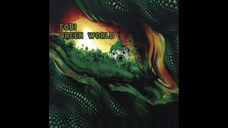 Fobi - Green World