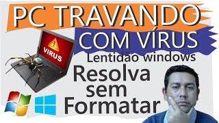 Gambar cover PC travando, lentidão Iniciar Windows, PC com Vírus, Resolva sem formatar