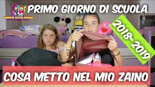 COSA c'è NEL MIO ZAINO IL PRIMO GIORNO DI SCUOLA By MARGHE  by Marghe Giulia Kawaii