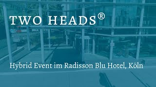 two heads® Hybrid Event
