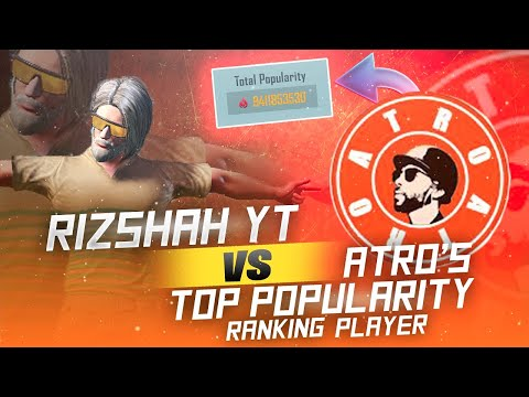 🔥ATRO'S TOP POPULARITY RANKING PLAYER CHALLENGED ME🔥  NO HATE 🇵🇰❤️🇮🇶  RIZSHAH YT   PUBGMOBILE
