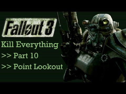 Fallout 3: Kill Everything - Part 10 - Point Lookout