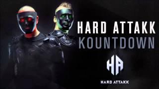 Hard Attakk - Kountdown (HQ Original)