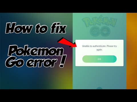 Pokemon GO - Unable to authenticate  Please try again error  (RUS