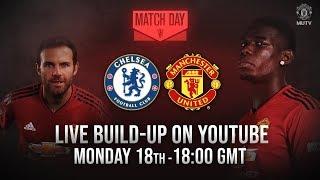 Manchester United v Chelsea | MUTV build up LIVE on YouTube from 18:00 GMT Mon 18th Feb