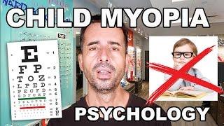 Jake Steiner:  Children, Myopia, Glasses - PSYCHOLOGY
