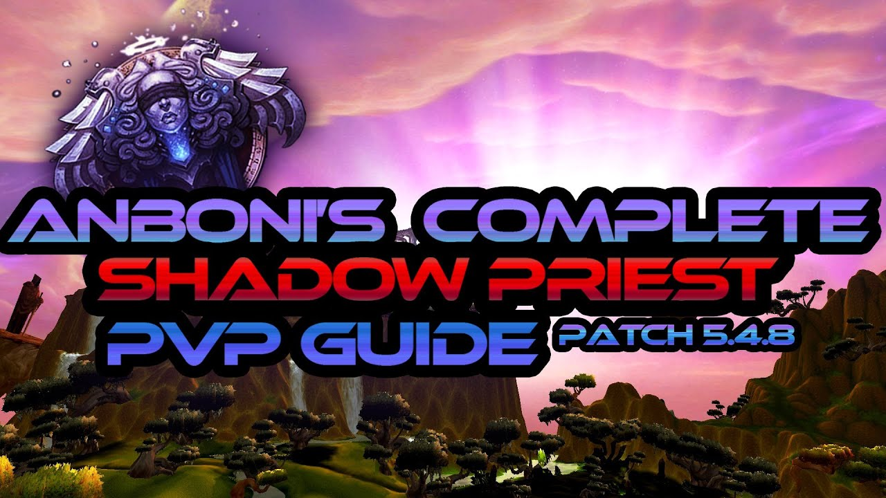 shadow priest pvp guide 7.1.5