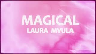 Laura Mvula - Magical [Official Visualiser]