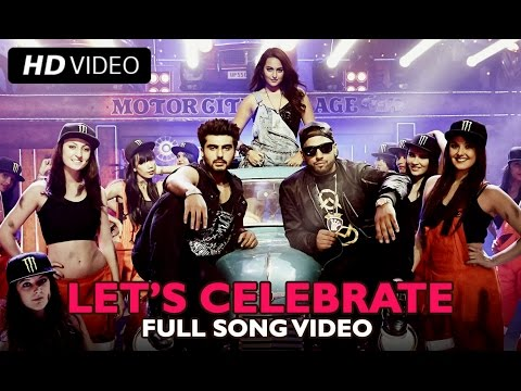 Let's Celebrate (Video Song) | Tevar | Arjun Kapoor, Sonakshi Sinha, Imran Khan
