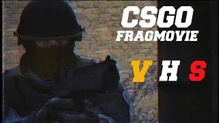 VHS - CS:GO Fragmovie