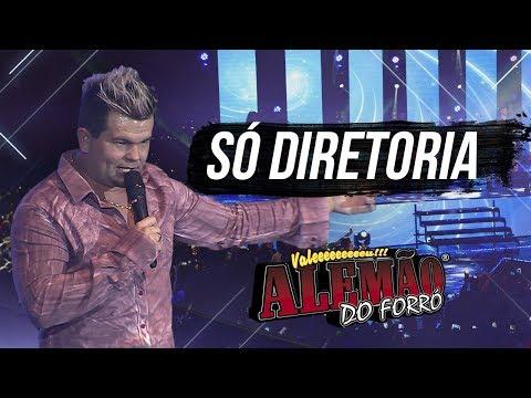 Alemão do Forró - Só Diretoria [DVD Ao Vivo em Cariacica]