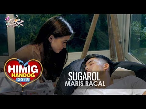 Sugarol - Maris Racal  Himig Handog 2018