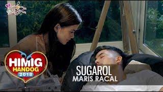 Sugarol Maris Racal Himig Handog 2018.mp3