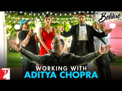 Working with Aditya Chopra | Befikre | Ranveer Singh | Vaani Kapoor
