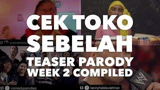 CEK TOKO SEBELAH - Kompilasi Parodi Teaser Terbaik (Week 2)