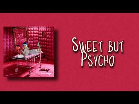 Ava Max - Sweet but Psycho (s l o w e d)