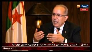 حوار خاص مع وزير الخارجية رمطان لعمامرة