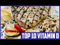 Top 10 Dietary Sources of Vitamin D