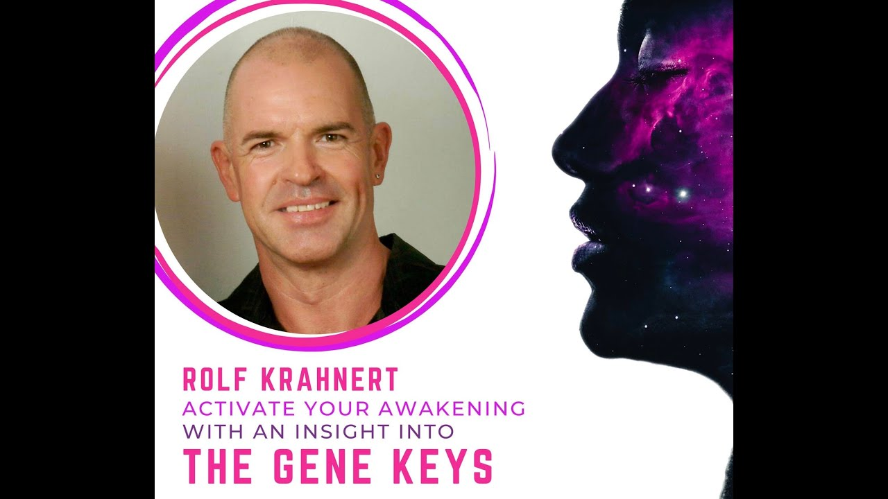 Activate Your Awakening with an Insight into The Gene Keys