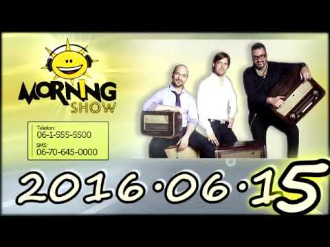 Class FM Morning Show Adás 2016 06 15 [Szerda] Magyar Osztrák 2-0, Hun a nyár premier, Újra Rapülők
