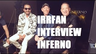 Irrfan Interview - Inferno Movie -  Bollywood Gandu
