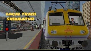 Local Train Silumator || Gameplay