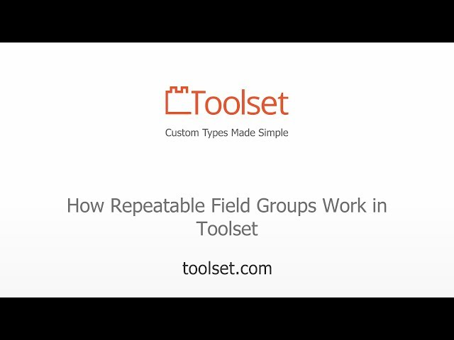 How Repeatable Field Groups Work in Toolset