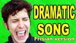 """Dramatic Song"" cover - [in FRISIAN]  - original by Tobuscus"